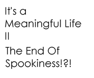 The End of Spookiness