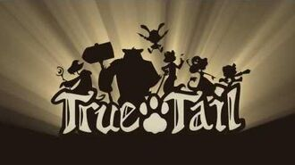 True Tail Reveal