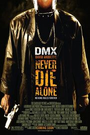 2004 - Never Die Alone Movie Poster