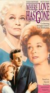 Where Love Has Gone 1992 VHS (Front Cover)