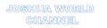 Joshua World Channel Logo.png