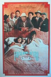 1989 - Eat a Bowl of Tea Movie Poster