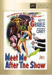 1951 - Meet Me After the Show DVD Cover (2013 Fox Cinema Archives)