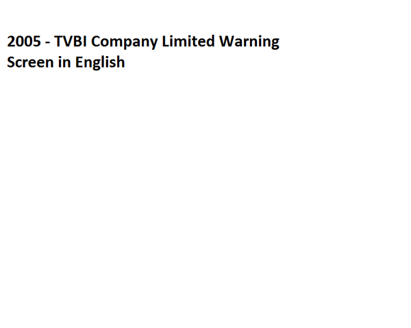 File:2005 - TVBI Company Limited Warning Screen in English.png