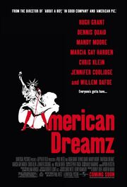 2006 - American Dreamz Movie Poster