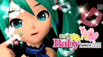 60fps Full こっち向いてBaby (Look This Way, Baby) - Hatsune Miku 初音ミク Project DIVA English Romaji PDA FT