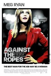 2004 - Against the Ropes Movie Poster -2