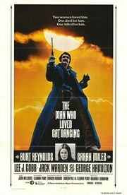 1973 - The Man Who Loved Cat Dancing Movie Poster