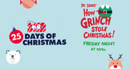 Disney XD Toons 25 Days of Christmas How The Grinch Stole Christmas Promo 2019