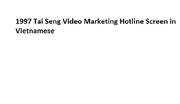 1997 Tai Seng Video Marketing Hotline Screen in Vietnamese