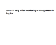 1993 Tai Seng Video Marketing Warning Screen in English