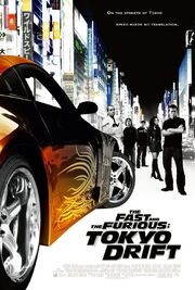 2006 - The Fast and the Furious - Tokyo Drift Movie Poster