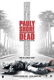 2004 - Pauly Shore is Dead Movie Poster