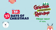 Disney XD Toons 25 Days of Christmas Grandma Got Run Over By A Reindeer Promo 2019