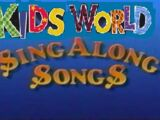 Kids World Sing Along Songs