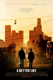 2011 - A Better Life Movie Poster