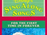 Disney's Sing Along Songs: For the First Time in Forever