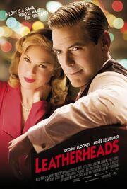 2008 - Leatherheads Movie Poster -2