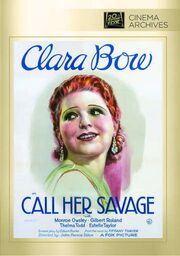 1932 - Call Her Savage DVD Cover (2014 Fox Cinema Archives)