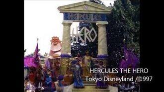 【パレード音源】ヘラクレス・ザ・ヒーロー<エディット・バージョン> 東京ディズニーランド1997