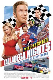 2006 - Talladega Nights - The Ballad of Ricky Bobby Movie Poster (English Version)
