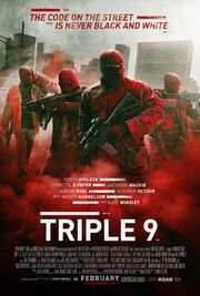 2016 - Triple 9 Movie Poster