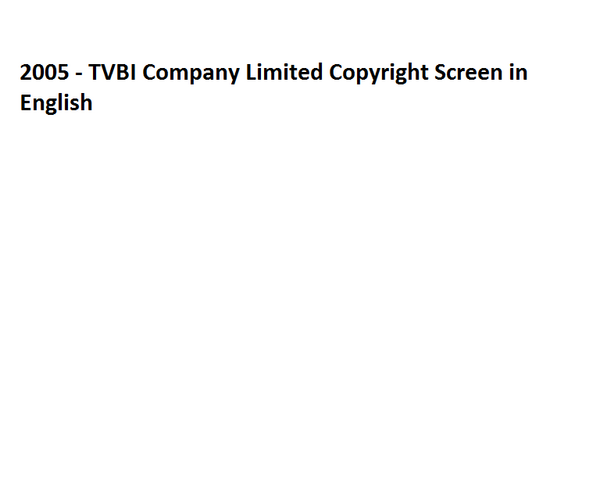 File:2005 - TVBI Company Limited Copyright Screen in English.png