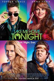 2011 - Take Me Home Tonight Movie Poster