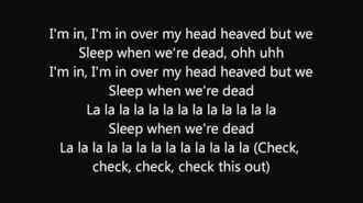 ItaloBrothers Sleep when we're dead Lyrics Video
