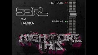 Nightcore This - S3RL feat Tamika