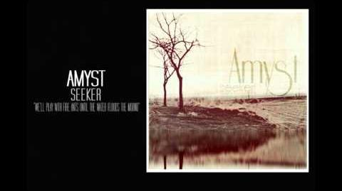 Amyst - We'll Play With Fire Ants Until The Water Floods The Mound
