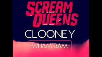 "Clooney ""Wham Bam"" Scream Queens OST"