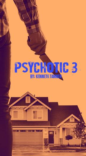Psychotic 3 Poster
