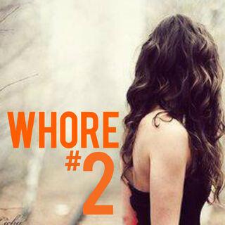 Whore #2