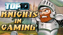 Top10KnightsInGaming
