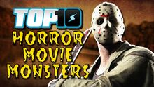 Top10HorrorMovieMonsters