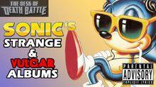 Sonic'sStrange&VULGARAlbums