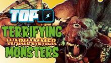 Top10TerrifyingWarhammerMonsters
