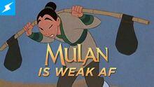 MulanIsWeakAF