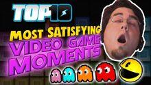 Top10MOSTSatisfyingVideoGameMoments