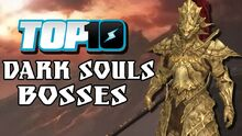Top10DarkSoulBosses