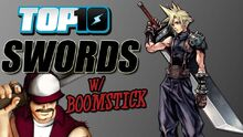 Top10SwordswithDEATHBATTLE'SBoomstick