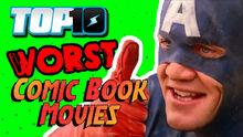 Top10WORSTComicBookMovies