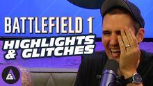 Battlefield1HighlightsAndGlitches
