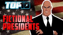 Top10CraziestFictionalPresidents