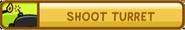 Shoot Turret
