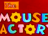 The Mouse Factory