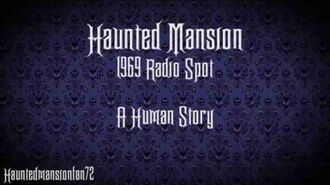 A Human Story - Haunted Mansion Radio Spot 1969
