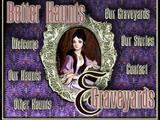 Better Haunts & Graveyards