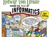 Ludwig von Drake versus the Age of Informatics